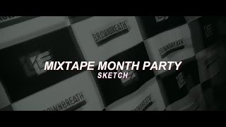 [LE TV] MIXTAPE MONTH PARTY Sketch with 브라운브레스 (Loopy/넉살/서출구 라이브)