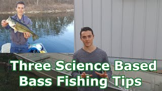 Three Bass Fishing Tips Based Off Scientific Research