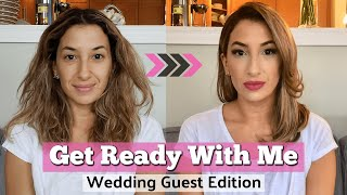 Get Ready With Me - Hair, Makeup & Outfit | Wedding Guest Edition