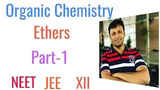 1.Ethers , #Organic #chemistry