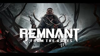 Remnant: From the Ashes (Directo 9) Con Haya y Berzeck