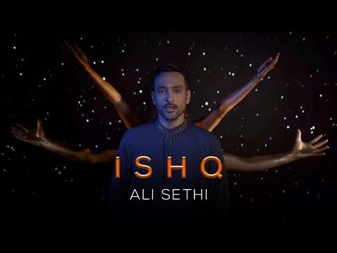 Ishq | Ali Sethi (Official Music Video)