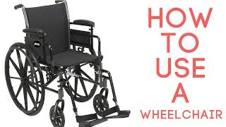 How to Use a Standard Wheelchair