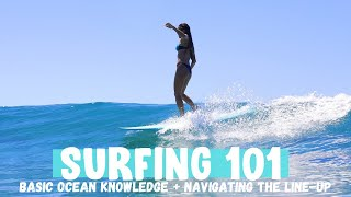 SURFING 101 (part two) | some basic ocean knowledge and how to navigate the line-up as a beginner