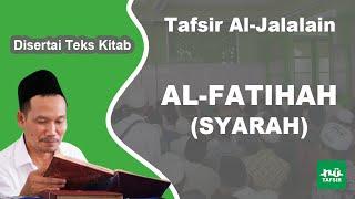 Surat Al-Fatihah (Syarah) # Tafsir Al-Jalalain # KH. Ahmad Bahauddin Nursalim