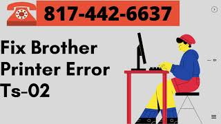 How To Fix Brother Printer Error Ts 02 - Solution To Fix Brother Error Ts-0