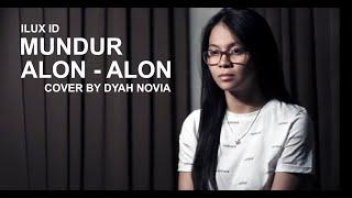MUNDUR ALON ALON COVER BY DYAH NOVIA...