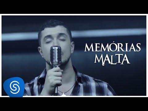 Malta - Memórias (Clipe Oficial)