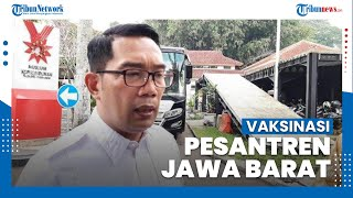 Kang Emil Ajak Pondok Pesantren Jawa Barat Selenggarakan Program Vaksin Covid-19