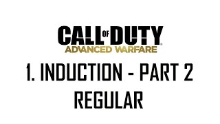 CoD®: Advanced Warfare - 1. Induction Part 2 (Regular)