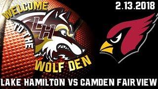 Lake Hamilton Wolves Varsity Basketball vs Camden Fairview Cardinals   Senior Night 2018   2/13/2018
