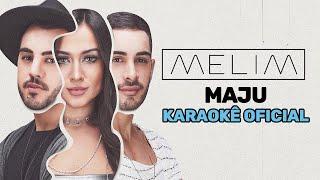Maju (Karaokê Oficial) | Melim