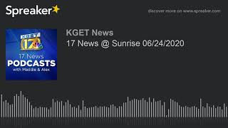17 News @ Sunrise 06/24/2020
