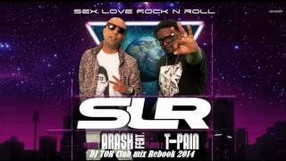 Arash Feat  T Pain   Sex Love Rock N Roll DJ TOR Club mix Reboot 2014