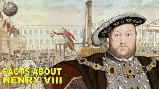 Strange Facts That You Didnt Know About Henry VIII