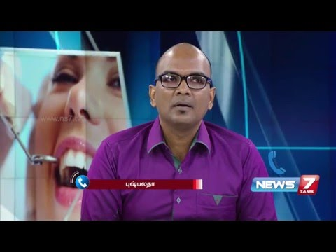 Dental care tips to boost oral health by Dr Gupta 2/4 | Doctoridam Kelungal | News7 Tamil