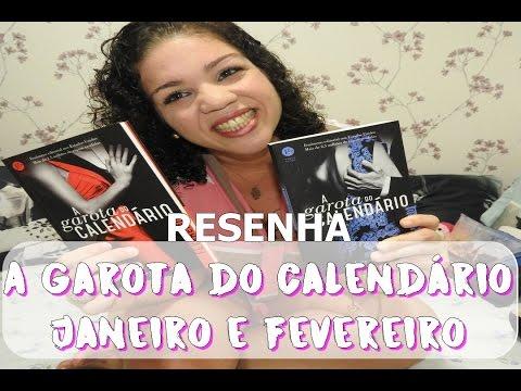 A Garota do Calendário - Janeiro e Fevereiro