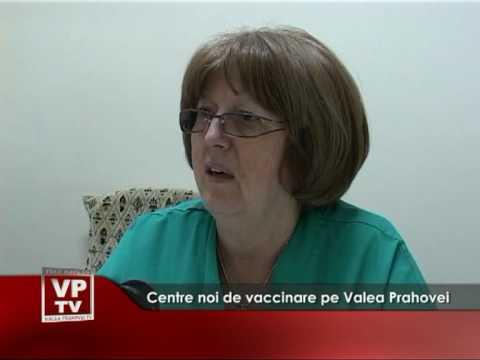 Centre noi de vaccinare pe Valea Prahovei