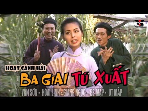 Hài Kịch Ba Giai Tú Xuất - Vân Sơn