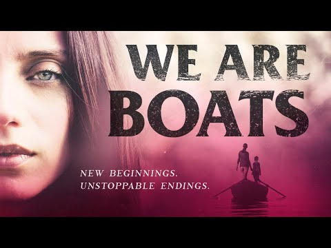 We Are Boats (Trailer)