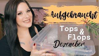 Aufgebraucht Dezember | Tops & Flops | Pflege , Kosmetik , Haushalt