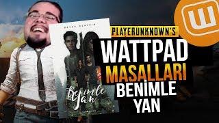 WATTPAD ve PUBG // BENİMLE YAN #01 // Playerunknown's Battlegrounds