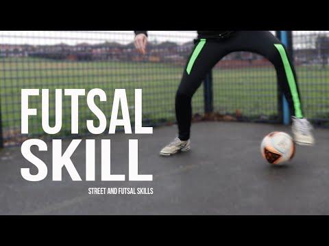 Futsal Skill – Street and Futsal Skills