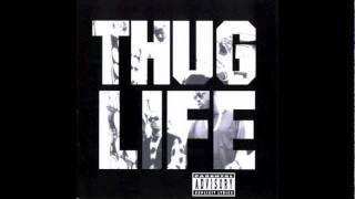 2Pac - Thug Life - Shit Don't Stop