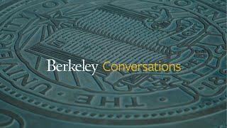 Berkeley Conversations - COVID-19: Making sense of data, social distancing and what lies ahead