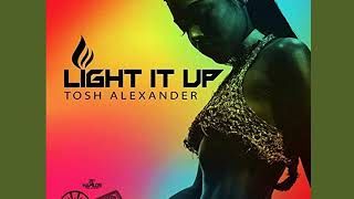 Tosh Alexander - Light It Up