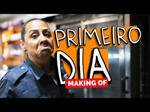 MAKING OF - PRIMEIRO DIA