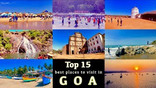 Goa - Top 15 Best Places to visit in Goa