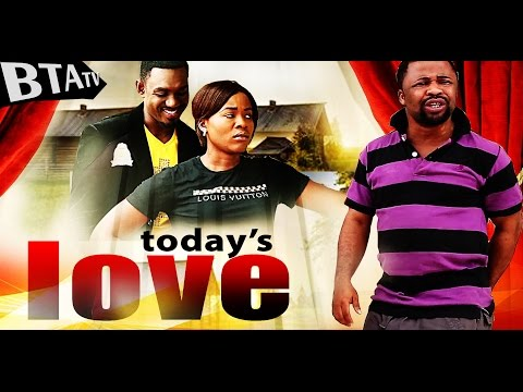 TODAY'S LOVE - LATEST NOLLYWOOD MOVIE