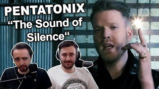 """Pentatonix - The Sound of Silence"" Singers REACTION"