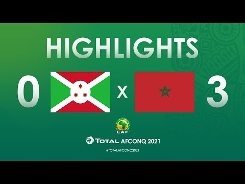 HIGHLIGHTS | #TotalAFCONQ2021 | Round 2 - Group E: Burundi 0-3 Morocco
