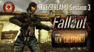 Fallout New California - Live Stream - Session 3
