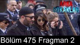 Arka Sokaklar 469.Bölüm 2.Fragmanı