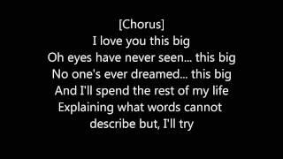 Scotty McCreery - I Love You This Big [Lyrics]