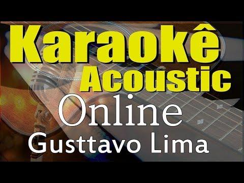 Gusttavo Lima - Online (Karaokê Acústico) playback