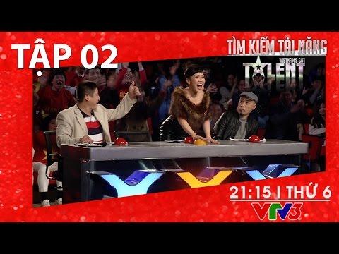 Vietnam's got talent 2016 mùa 4 tập 2 - Tìm kiếm tài năng 2016