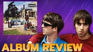 """Oasis """"Be Here Now"""" The Most Divisive  Album Of The 90s? 