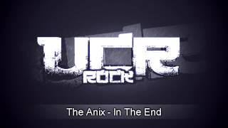 The Anix - In The End [HD]