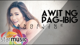 Angeline Quinto - Awit Ng Pag-Ibig (Official Lyric Video)