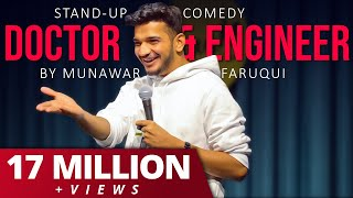 Doctor & Engineer | Crowd Work | Stand-Up Comedy By Munawar Faruqui