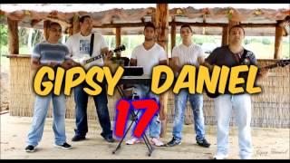 Gipsy Daniel 17 - Laska ty si  moja