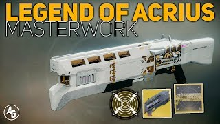 Legend of Acrius Masterwork | Destiny 2 Exotic Catalyst Review