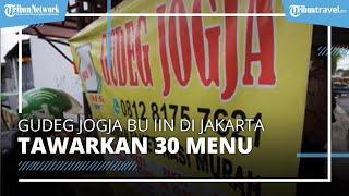 Cicipi Gudeg Jogja Bu Iin, Kuliner Enak di Jakarta Barat yang Tawarkan 30 Menu Menggoda