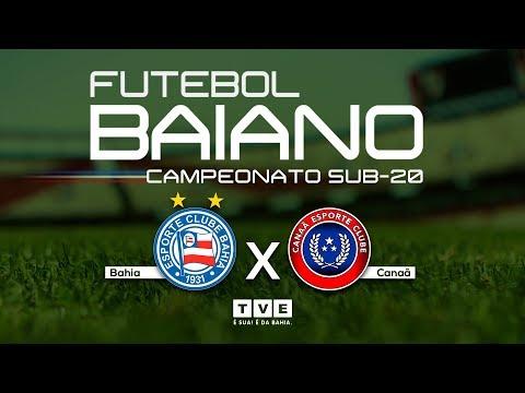 AO VIVO | Bahia x Canaã  | Final do Baianão Sub-20 #Sub20NaTVE