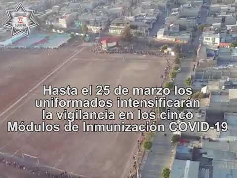 #Policía de #Chimalhuacán despliega #megaoperativo durante Campaña de #Vacunación