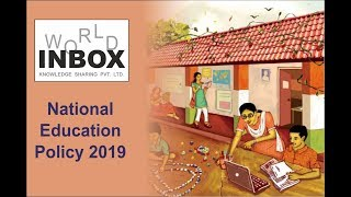 National Education Policy 2019 By World Inbox